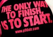 P90X'i Bitirmenin Tek Yolu… Başlamaktır!