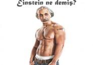 Einstein P90X Yapsaydı…