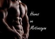 Heves ve Motivasyon…